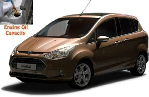 Ford B-Max engine oil volume in quarts – liters